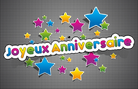 Joyeux anniversaire - Happy Birthday in french greeting card on background vector Illustration