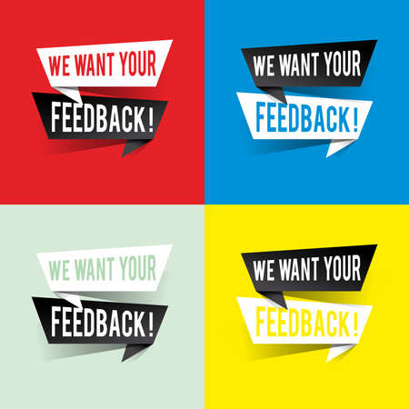 Modern design we want your feedback text on speech bubbles concept. Vector illustration  イラスト・ベクター素材