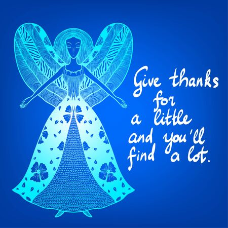 thanks a lot: Fantastic girl with wings. Angel figure. Motivational saying on abstract blue background. Hand lettering. Give thanks for a little and youll find a lot. Illustration
