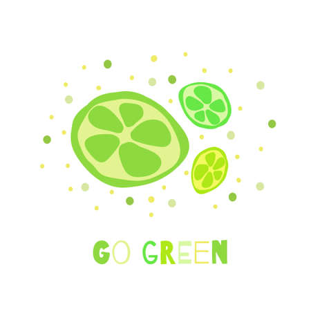 Go green quote. Cute hand drawn card with funny sliced lime fruit image