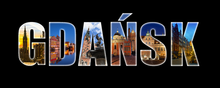 gdansk: City of Gdansk, lettres collage and monuments