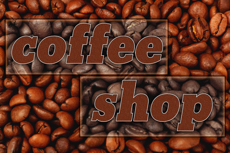 coffee beans background: coffee beans background with text coffee shop