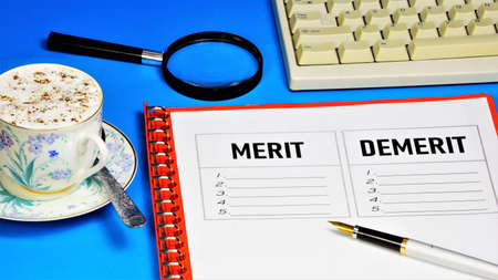 Merit and disadvantage - text inscription on the research form. Assessment of actions, achievements, recognition and deviation from the intended level of requirements.