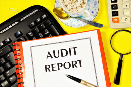 Audit report. Text label on the folder office of the Registrar. A reliable opinion of the correctness of the company's accounting activities and its assessment. Фото со стока