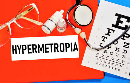 Hypermetropia. Text label to indicate the state of vision health. The diagnosis was made by an ophthalmologist. Treatment with procedures and medications. Zdjęcie Seryjne
