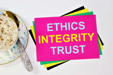 Ethics honesty trust. A text label in the planning notebook. Basic moral values. A set of ideas and moods.