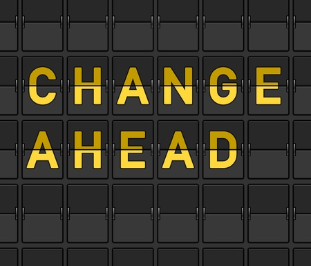 risk ahead: Change Ahead Flip Board