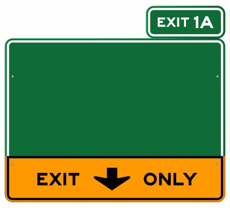 highway sign: Exit Only Sign