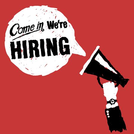 Hand with megaphone with come in we are hiring text