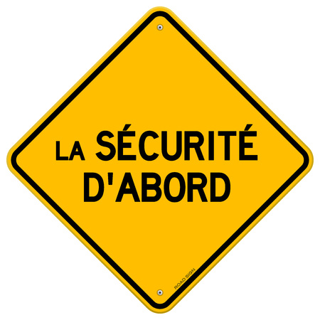 Isolated single yellow diamond shaped la securite dabord hazard sign over white background