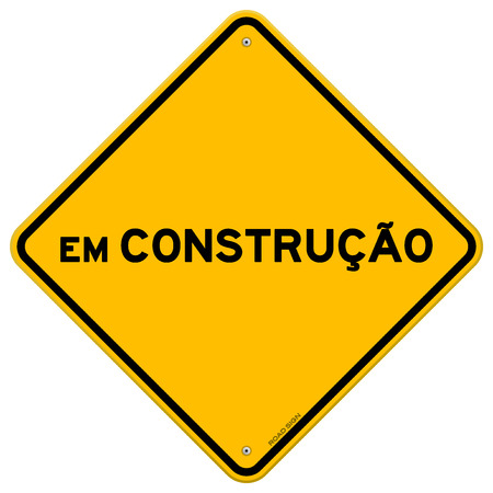 warnings: Diamond shaped symbol of bright yellow and black em construcao sign with over white background Illustration