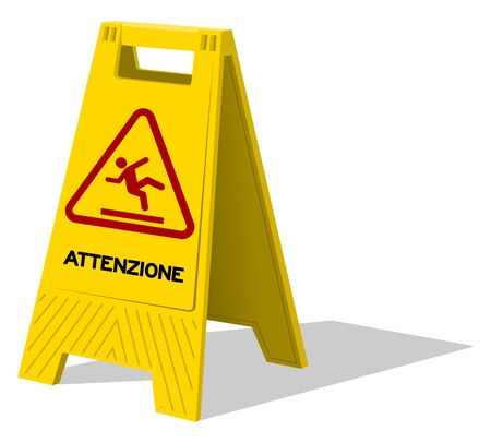 Upright two panel sign with plastic handle labeled as Attenzione with stick figure slipping