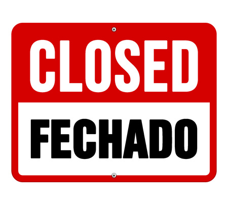 shut out: Single sign in black and white text over red translated from fechado in Italian to closed