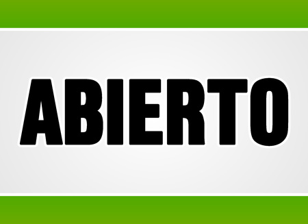 open sign: Close up sign in black letters over white with two green stripes for open or access as abierto in Spanish