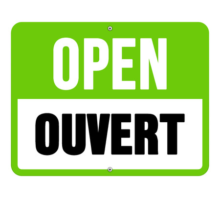 Single sign in black letters over green and white text as open translated from ouvert in French
