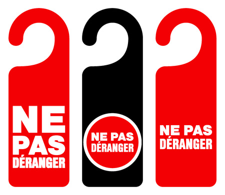 secluded: Set of three red, black and white door hang tag signs with do not disturb text as ne pas deranger