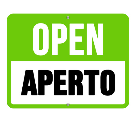translated: Single sign in black letters over green and white text as open translated from aperto in Italian