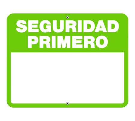 Single green and white caution sign with large bold text and copy space as seguridad primero