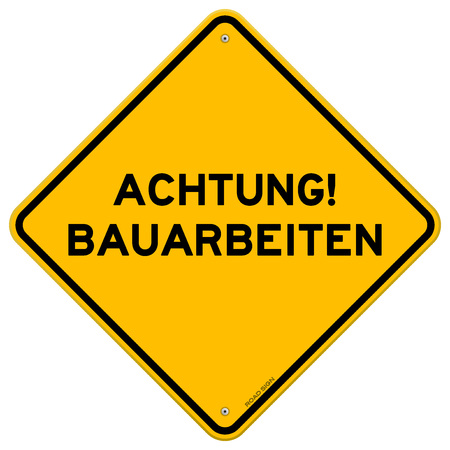 Diamond shaped symbol of bright yellow and black achtung bauarbeiten sign with over white background Illustration