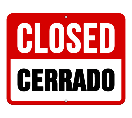 Single sign in black and white text over red translated from cerrado in Spanish to closed