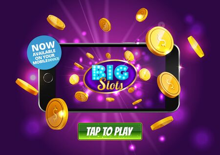 Online Big slots casino marketing banner, tap to play button. Mobile phone with screenshot of slots logo with flying coins, explosion bright flash, colored ads. Now on your mobile device. Vector.