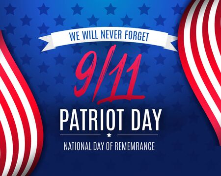9 11 Patriot Day background, American Flag stripes and stars background. Patriot Day September 11, 2001. We Will Never Forget. Vector stock Poster Template for Patriot Day in USA Vector Illustratie