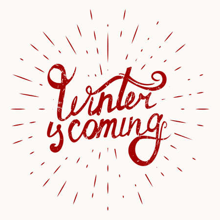 Abstract Creative concept vector design layout with text - winter is coming on sunburst background. Vector illustration