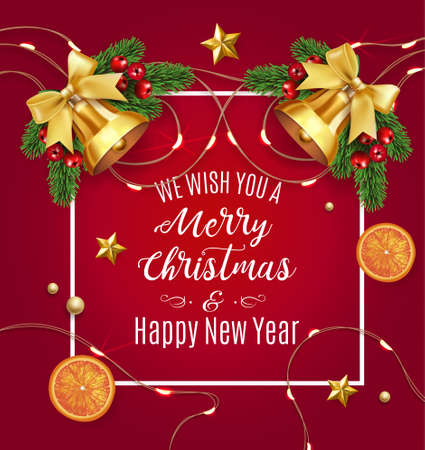 Vector stock We wish you a Merry Christmas and Happy New Year traditional classic design template. Jingle golden bells with bow, oranges, stars, fir tree branches isolated on red Vector illustration.