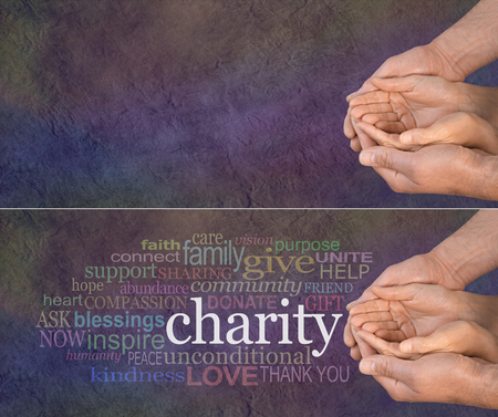 poverty: Please Help our Charity - wide banner with a mans hands holding a womans cupped hands with a word cloud on the left surrounding the word CHARITY on a dark multicolored stone effect background