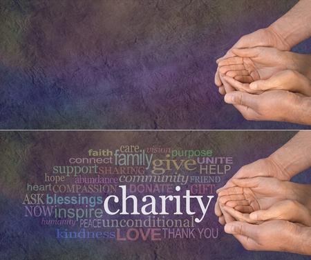 pobreza: Por favor, ayuda a nuestra caridad - gran pancarta con las manos de un hombre con las manos ahuecadas de una mujer con una nube de palabras de la izquierda que rodea la palabra CARIDAD sobre un fondo multicolor efecto piedra oscura