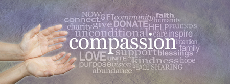 needy: Compassion banner -  wide banner with a womans hands in an open needy position with the word COMPASSION to the right surrounded by a relevant word cloud on a grunge stone effect background