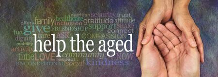 inclusion: Campaign banner to Help the Aged  - wide banner with a womans hands holding a mans cupped hands with a HELP THE AGED word cloud on the left, on a rustic dark multicolored stone effect background