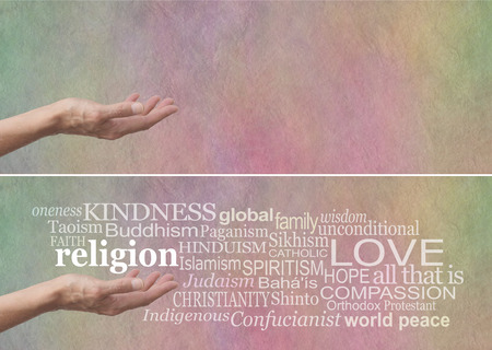 oneness: KINDNESS is the No 1 religion - female palm up hand with the word RELIGION floating above, surrounded by a religion word cloud on a subtle multicolored parchment stone effect background