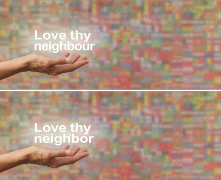 neighbour: Love thy Neighbour Neighbor banner - female hand palm up on a wide parchment multicolored rough effect background with the colors of worldwide country flags and the words LOVE THY NEIGHBOUR  NEIGHBOR