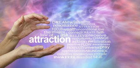 agradecimiento: La ley de la atracción Nube de la palabra - manos femeninas con la palabra ATRACCIÓN flotando entre rodeado por una nube de palabras relevantes en un brumoso azul tenue energía fondo rosa y formación