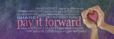 PAY IT FORWARD with love word cloud - campaign banner with female hands making a heart shape on right with a PAY IT FORWARD word cloud beside on a rustic purple green parchment background