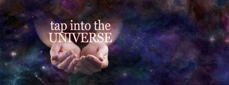 Tap Into the Power of the Universe - male cupped hands emerging from heavenly deep space with the words TAP INTO THE UNIVERSE floating above on a cosmic night sky background