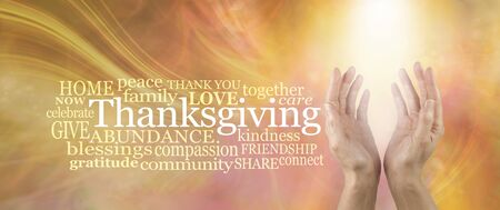 Bring in some healing this Thanksgiving - female hands reaching into stream of white light against a THANKSGIVING word cloud on a golden flowing ethereal energy background