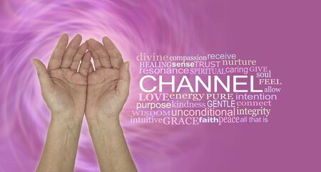 I am a channel of healing energy -  female open palm hands beside a CHANNEL word cloud on a pink  spiralling vortex energy background