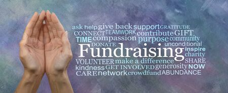 We need your help with our Fundraising Campaign Word Cloud - Female cupped hands beside a FUNDRAISING word cloud on a grey blue oil paint technique background