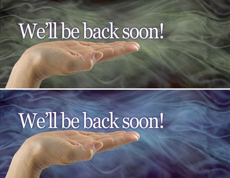 We'll be back soon concept - female flat palm hand with white words We'll be back soon! floating above  against smoky background related to  business closed  due to COVID restrictions Zdjęcie Seryjne