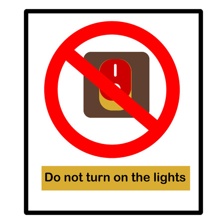 unsuccess: Warning Signs Do not turn on the lights  Illustration