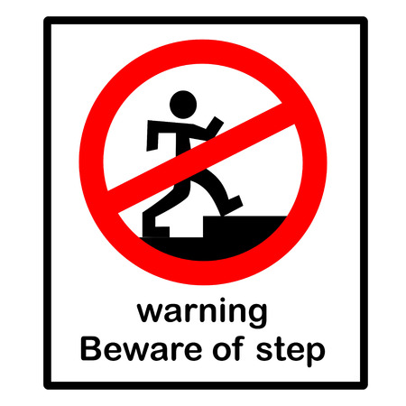 beware:  warning  beware of step Illustration