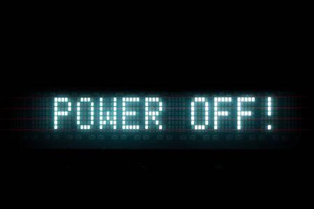 power off: power off digital message, blue led text matrix Stock Photo