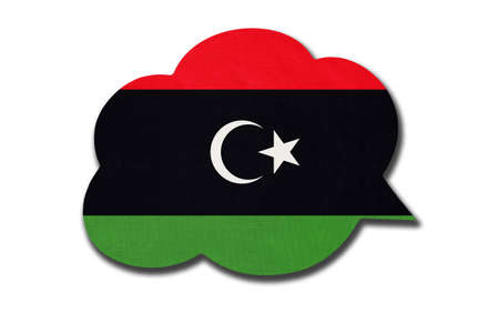 3d speech bubble with State of Libya national flag isolated on white background. Speak and learn language. Symbol of Libyan country. World communication sign.