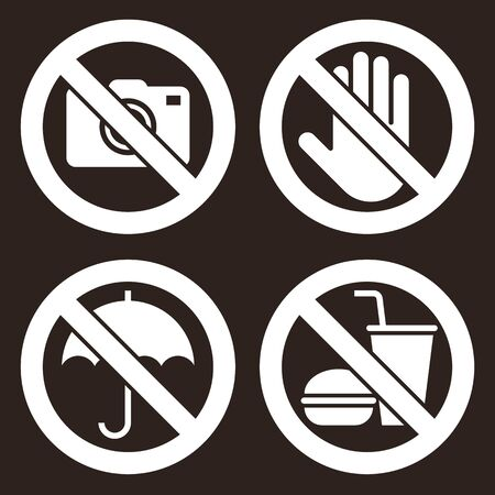 No camera, Do not touch, Umbrella not allowed, No food and drink sign. Prohibited signs on dark