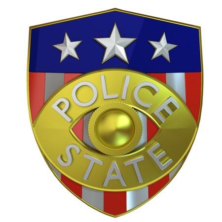 police state: satyrical 3d illustration of a police badge that says  police state  instead of  state police