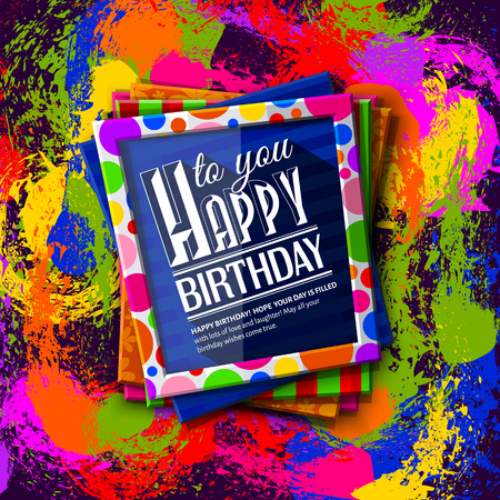 Birthday card. Frames with colorful textures and wishing text on background with multicolored spots, ink splashes.