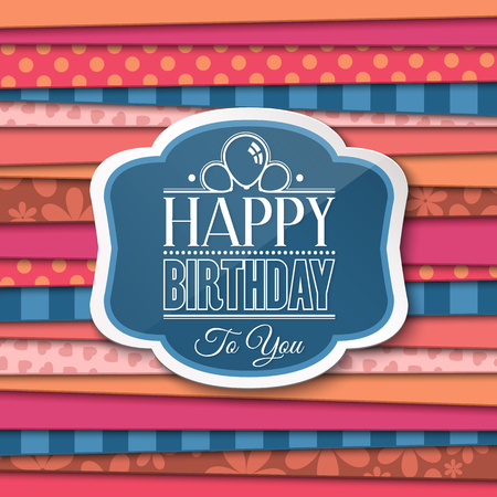 birthday greetings: Happy Birthday greetings with label on color background.