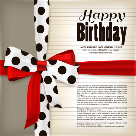 Happy birthday greeting card. Red bow and ribbon with black polka dots made from silk. Old, vintage paper. Illustration